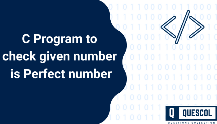 C Program to check given number is Perfect number