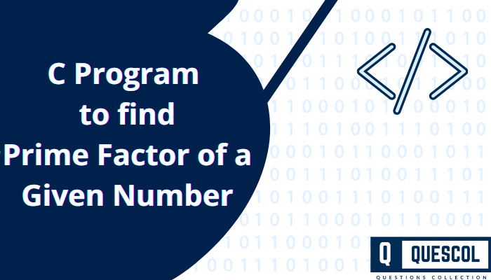 C Program to find Prime Factor of a Given Number